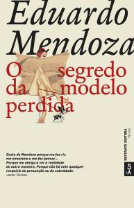 O Segredo da Modelo Perdida, Sextante, Deus Me Livro, Eduardo Mendoza