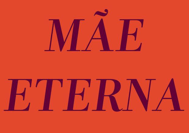 A Mãe Eterna, Objectiva, Deus Me Livro, Betty Milan