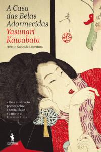 A casa das belas adormecidas, Yasunari Kawabata, D. Quixote, Deus Me Livro
