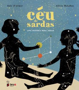Céu de Sardas, Inês d' Almey, Bruáa, Deus Me Livro, Alicia Baladan