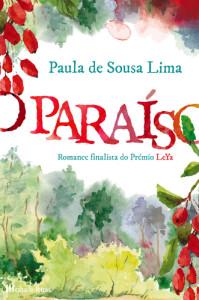 O Paraíso, Deus Me Livro, Casa das Letras, Paula de Sousa Lima