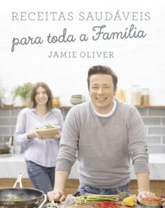 Receitas saudáveis para toda a família, Deus Me Livro, Porto Editora, Jamie Oliver