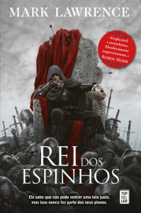 Rei dos Espinhos, Deus Me Livro, Topseller, Mark Lawrence