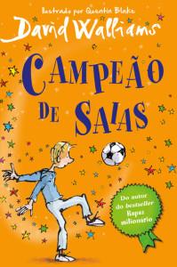 Sr. Pivete, Campeão de Saias, Porto Editora, Deus Me Livro, David Walliams