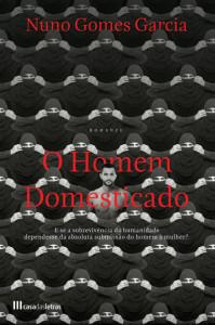 O Homem Domesticado, Casa das Letras, Deus Me Livro, Nuno Gomes Garcia