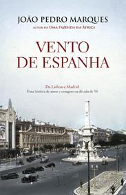 Vento de Espanha, Porto Editora, Deus Me Livro, João Pedro Marques