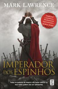 Imperador dos Espinhos, Topseller, Deus Me Livro, Mark Lawrence