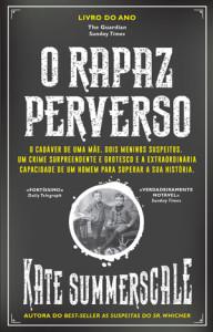 O Rapaz Perverso, Bertrand, O Rapaz Perverso, Kate Summerscale, Deus Me Livro