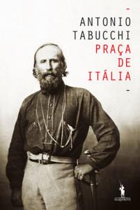 Praça de Itália, D. Quixote, Deus Me Livro, Antonio Tabucchi