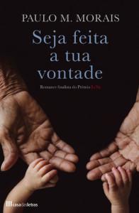 Seja feita a tua vontade, Casa das Letras, Deus Me Livro, Paulo Morais