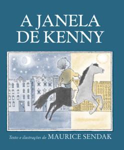 A Janela de Kenny, Maurice Sendak, Deus Me Livro, Kalandraka