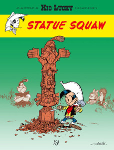 Kid Lucky, Statue Squaw, Asa, Deus Me Livro, Achdé, Morris
