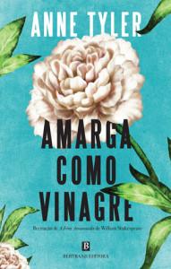 Amarga Como Vinagre, Deus Me Livro, Bertrand Editora, Anne Tyler