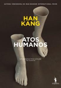 Atos Humanos, Han Kang, Deus Me Livro,Dom Quixote,