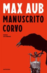Manuscrito Corvo, Deus Me Livro, Antígona, Max Aub