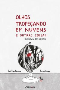Olhos tropeçando em nuvens e outras coisas, João Pedro Mésseder, Caminho, Deus Me Livro, Rachel Caiano
