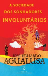A Sociedade dos Sonhadores Involuntários, Quetzal, Deus Me Livro, José Eduardo Agualusa