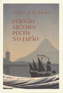 Fernão Mendes Pinto no Japão, Deus Me Livro, Livros de Bordo, Wenceslau de Moraes