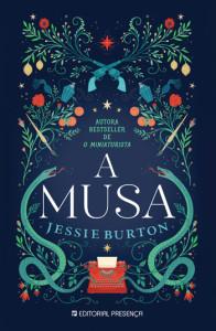 A Musa, Deus Me Livro, Presença, Jessie Burton,Editorial Presença,
