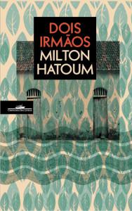 Dois Irmãos, Deus Me Livro, Companhia das Letras, Milton Hatoum