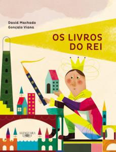 Os Livros do Rei, David Machado, Alfaguara, Deus Me Livro, Gonçalo Viana