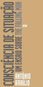 Consciência da Situação - Um Ensaio Sobre The Falling Man, Abysmo, Deus Me Livro, António Araújo