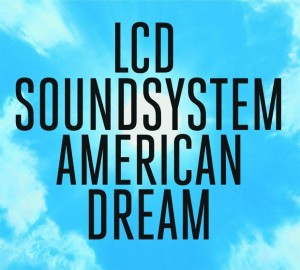 LCD Soundsystem, American Dream, Deus Me Livro