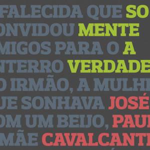 Somente a Verdade, Porto Editora, Deus Me Livro, José Paulo Cavalcanti Filho