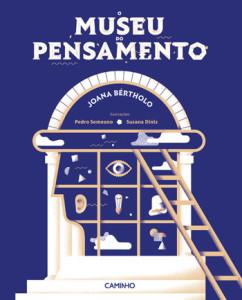 O Museu do Pensamento, Caminho, Deus Me Livro, Joana Bértholo, Pedro Semeano e Susana Diniz