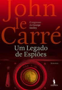 Um Legado de Espiões, Dom Quixote, Deus Me Livro, John le Carré