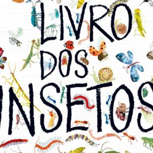 O Grande Livro dos Insectos, Editorial Bizâncio, Deus Me Livro, Yuval Zommer