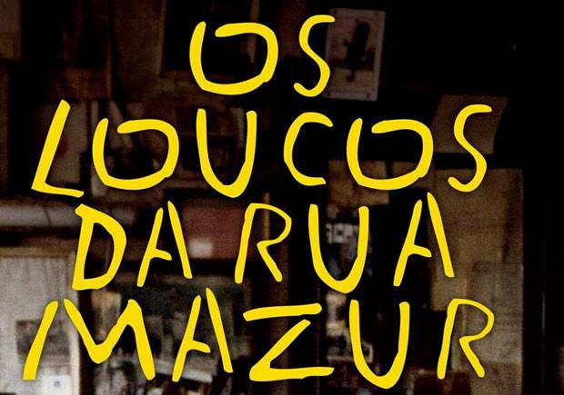 Os Loucos da Rua Mazur, Leya, Deus Me Livro, João Pinto Coelho