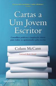 Cartas a um Jovem Escritor, Clube do Autor, Deus Me Livro, Colum McCann