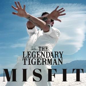The Legendary Tigerman, Deus Me Livro, Misfit