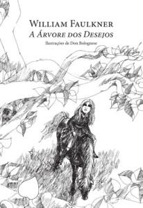 A Árvore dos Desejos, Ponto de Fuga, Deus Me Livro, William Faulkner