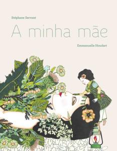 A Minha Mãe, Stéphane Servant, Orfeu Negro, Deus Me Livro, Emmanuelle Houdart
