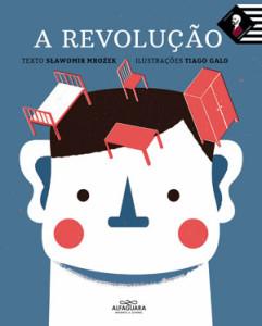 A Revolução, Alfaguara, Deus Me Livro, Seawovir Mrozek