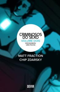 Criminosos do Sexo, Dois Mundos Uma Polícia, Matt Fraction, Deus Me Livro, Devir, Chip Zdarsky