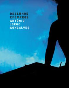 Desenhos Efémeros, ANtónio Jorge Gonçalves, Deus Me Livro, Orfeu Negro