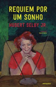 Requiem Por Um Sonho, Deus Me Livro, Antígona, Hubert Selby Jr.