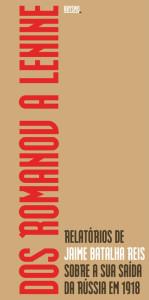 Dos Romanov a Lenine, Abysmo, Deus Me Livro, Jaime Batalha Reis