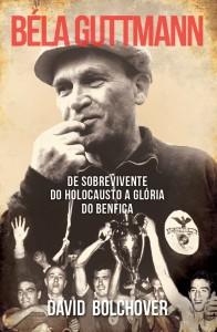 Béla Guttmann, Casa das Letras, Deus Me Livro, David Bolchover