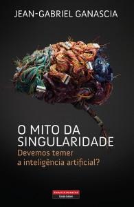 O Mito da Singularidade