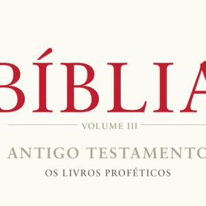 Bíblia, Frederico Lourenço, Quetzal, Deus Me Livro, Antigo Testamento: Os Livros Proféticos