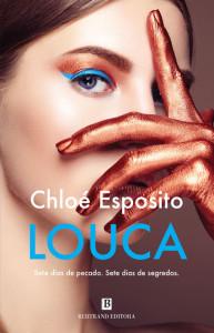 Louca, Deus Me Livro, Bertrand, Chloé Esposito