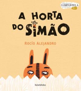 A Horta do Simão, Kalandraka, Deus Me Livro, Rocío Alejandro