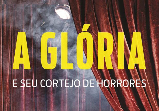 A Glória e o Seu Cortejo de Horrores, Fernanda Torres, Entrevista