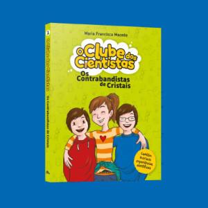 O Clube dos Cientistas, Booksmile, Deus Me Livro, Maria Francisca Macedo