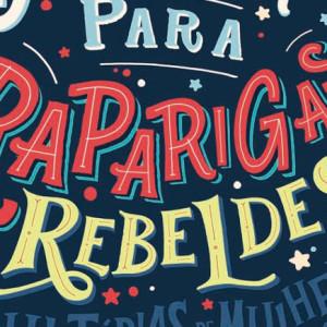 Histórias de Adormecer para Raparigas Rebeldes, Nuvem de Tinta, Deus Me Livro, Elena Favilli, Francesca Cavallo