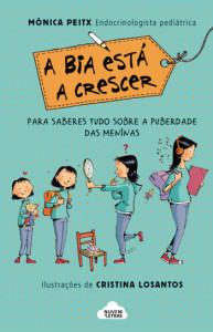 A Bia está a crescer, Deus Me Livro, Cristina Losantos, Mónica Peitx, Nuvem de Letras